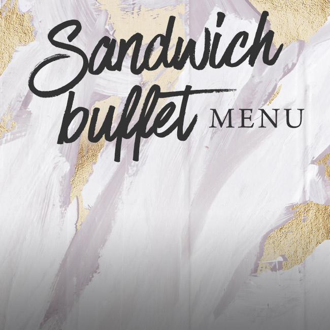 Sandwich buffet menu at The Swan